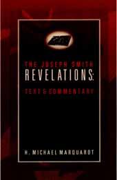 The Joseph Smith Revelations: Text & Commentary