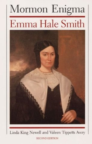 Linda King Newell & Valeen Tippets Avery, Mormon Enigma: Emma Hale Smith