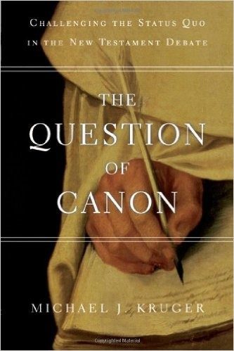 Michael Kruger - The Question of Canon, one of the best recent books on the subject