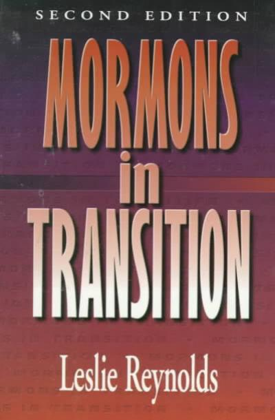 Reynolds, Leslie. Mormons in Transition