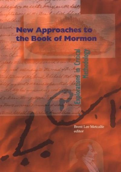 New Approaches to the Book of Mormon