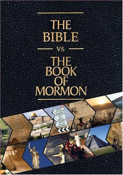 The Bible vs. The Book of Mormon