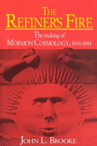 The Making of Mormon Cosmology, 1644-1844