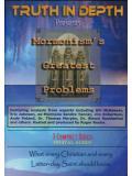Mormonism's Greatest Problems